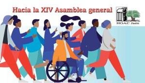 LA HOAC DE JAÉN CELEBRA SU ASAMBLEA DIOCESANA  CAMINO DE SU XIV ASAMBLEA GENERAL