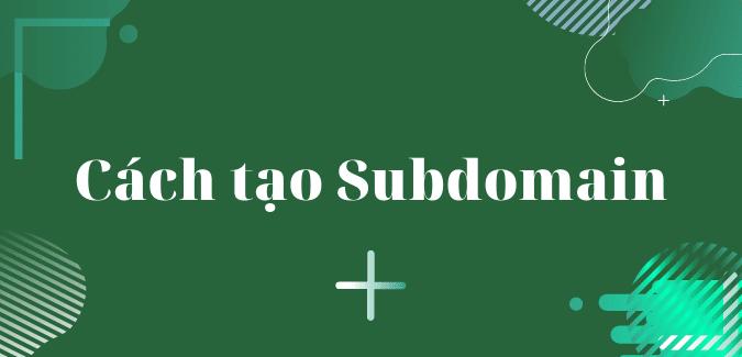 cach-tao-subdomain