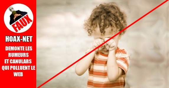ALERTE «Ne prenez pas un enfant qui pleure»