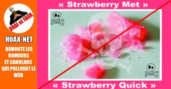 NOUVELLE DROGUE : STRAWBERRY QUICK