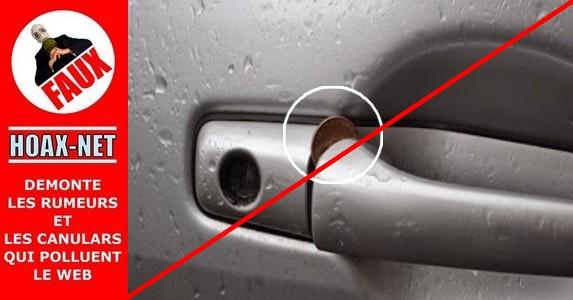Votre voiture est verrouillée, ils glissent une pièce de 5 cents dans la poignée de porte du passager.