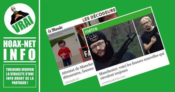 FAUSSES IMAGES et FAUSSES INFOS sur les Attentats de Manchester !