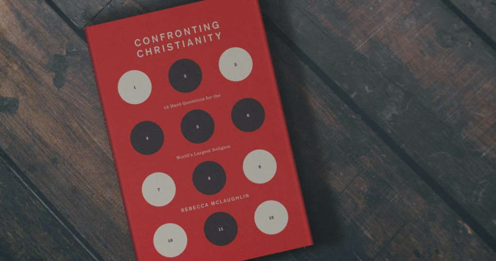 Confronting Christianity Rebecca McLaughlin