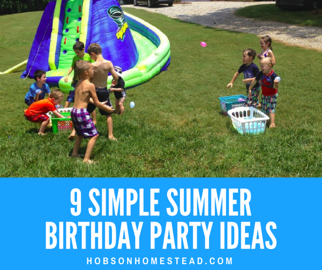 9 Simple Summer Birthday Party Ideas