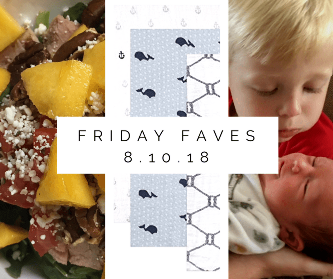 Friday Faves 8.10.18
