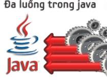 Hướng dẫn đồng bộ hóa đa luồng trong Java