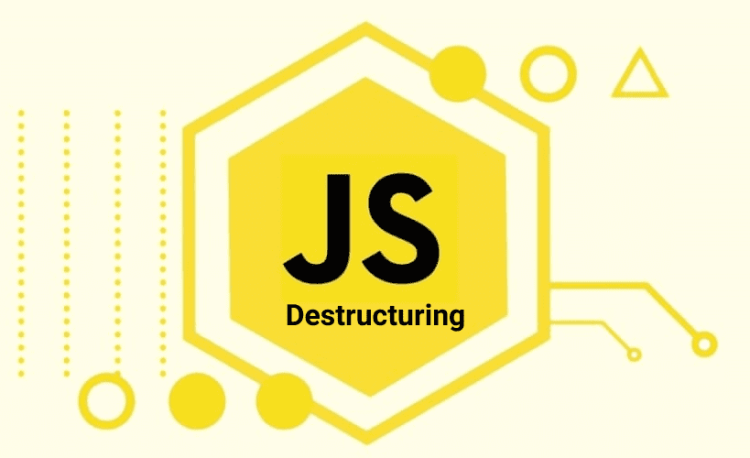 Destructuring trong JavaScript