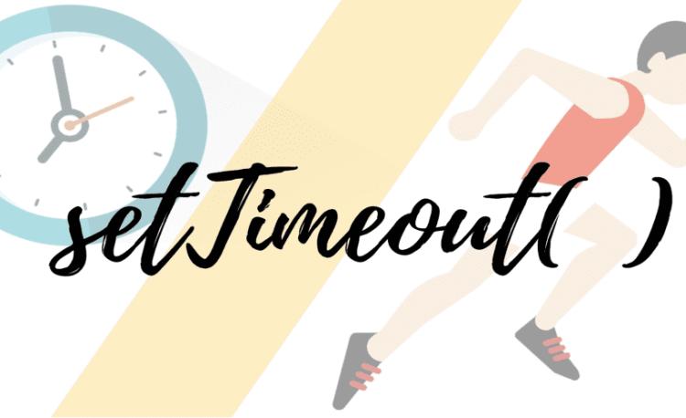 setTimeout() trong JavaScript
