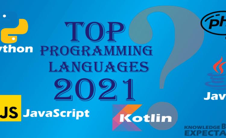 Top 10 ngôn ngữ lập trình đáng học nhất năm 2021 (phần 2)