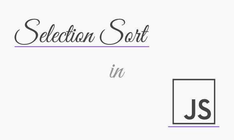 Thuật toán sắp xếp chọn - Selection Sort