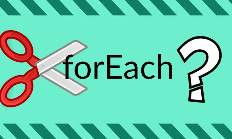 Cách dừng vòng lặp forEach trong JavaScript