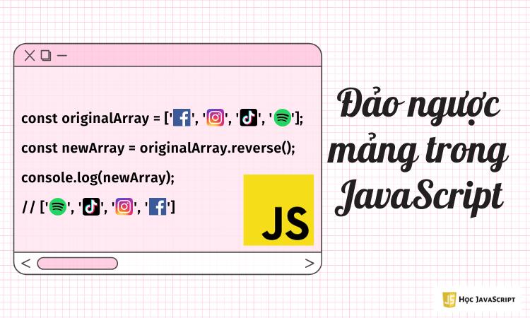 Đảo ngược mảng trong JavaScript