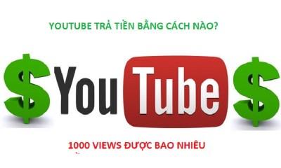 Youtube trả tiền bằng cách nào