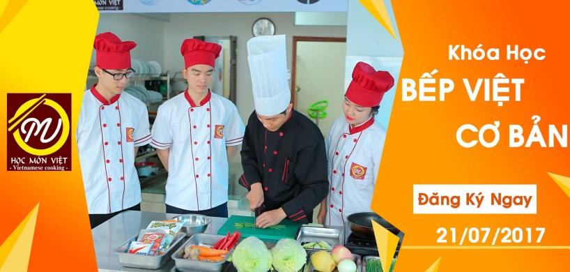 khai giảng khóa học bếp Việt cơ bản 21/07/2017 - Học Món Việt