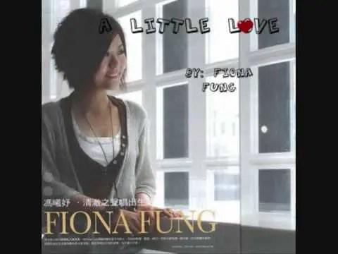loi-bai-hat-little-love-Fiona-Fung