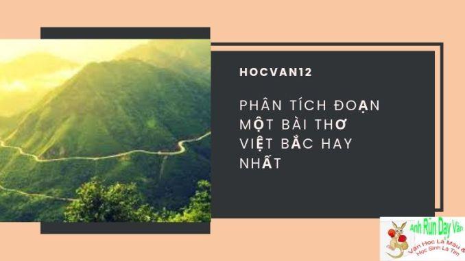 Phân tích đoạn một bài thơ Việt Bắc hay nhất