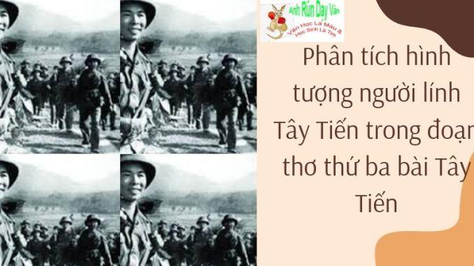 Phân tích hình tượng người lính Tây Tiến trong đoạn thơ thứ ba bài Tây Tiến