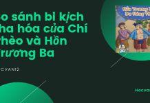 So sánh bi kịch tha hóa của Chí Phèo và Hồn Trương Ba