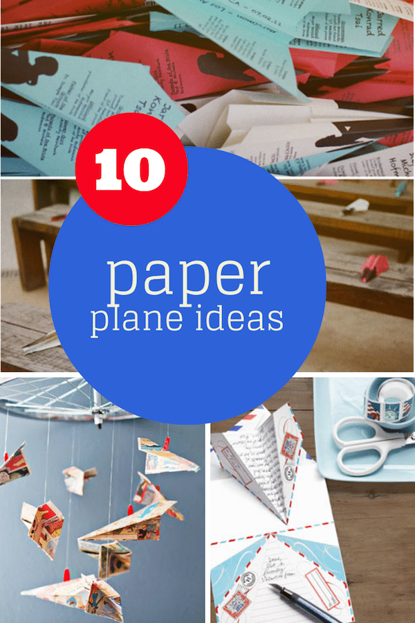10 Clever Ideas For Paper Airplanes For Kids