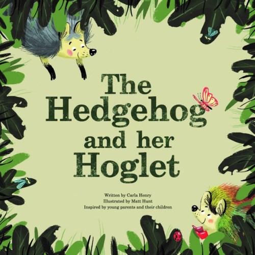 The Hedgehog and her Hoglet