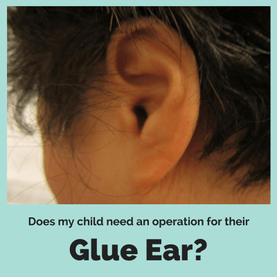 Glue Ear - Another operation for the small boy
