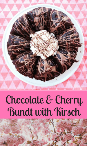 Recipe: Chocolate and Cherry Bundt with Kirsch