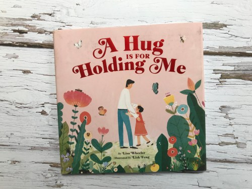 Children's Book Review: A Hug is for Holding Me