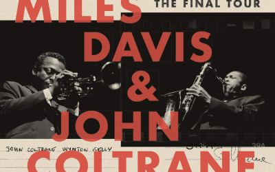 Miles Davis & John Coltrane: Bootleg Series 6: The Final Tour