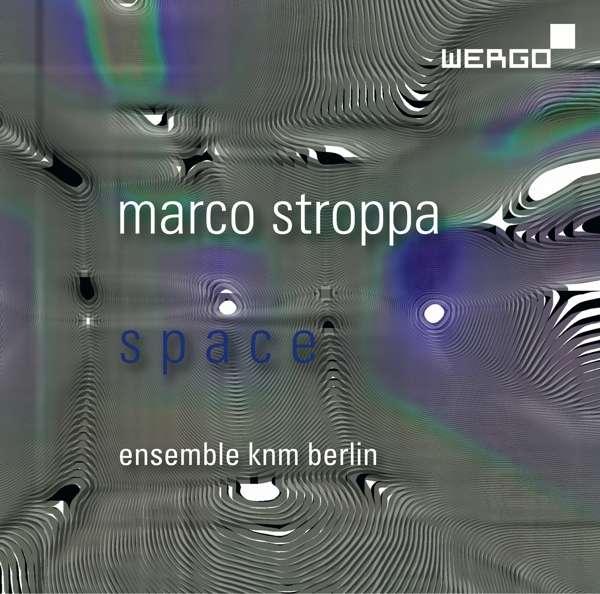 "Marco Stroppa: Kammermusik ""Space"" | Ensemble KNM Berlin"