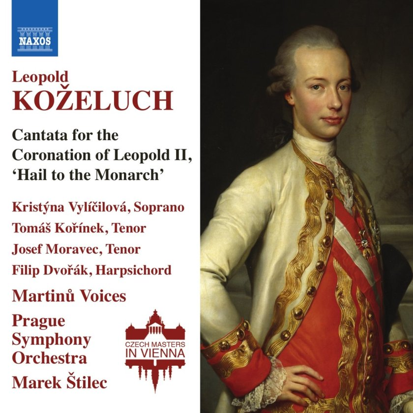 Leopold Koželuch, Cantata for the Coronation of Leopold II (1791) :: Solisten, Martinů Voices, Prague Symphony Orchestra, Mark Štilec ::