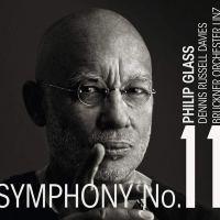 Philipp Glass. Symphony No. 11 (2017) :: Bruckner Orchester Linz, Dennis Russell Davies ::