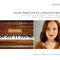 Joseph Haydn and his London Disciples: Werke von Haydn, Haigh, Latrobe (2018)