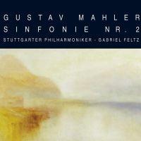 Gustav Mahler: Sinfonie Nr. 2 – Stuttgarter Philharmoniker, Gabriel Feltz