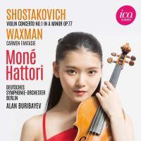 Waxman: Carmen-Fantasie / Schostakowitsch: Violin Concerto No. 1 op. 77