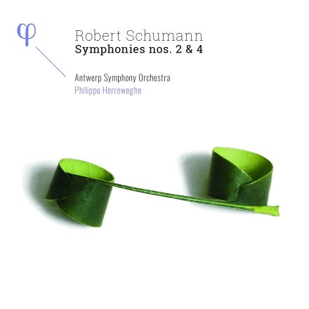 Robert Schumann: Sinfonie Nr. 2 und Nr. 4 – Antwerp Symphony Orchestra, Philippe Herreweghe