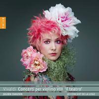 Vivaldi: Concerti per violino VIII – Le Concert de la Loge / Julien Chauvin