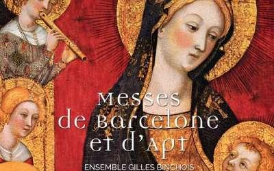 Messes de Barcelone, Messe d'Apt – Ensemble Gilles Binchois