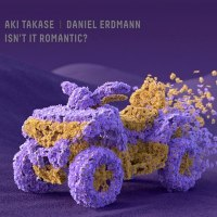 Takase/Erdmann – Isn't it Romantic