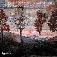 Max Bruch: Kammermusik / The Nash Ensemble
