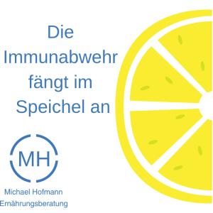Die Immunabwehr fängt im Speichel an