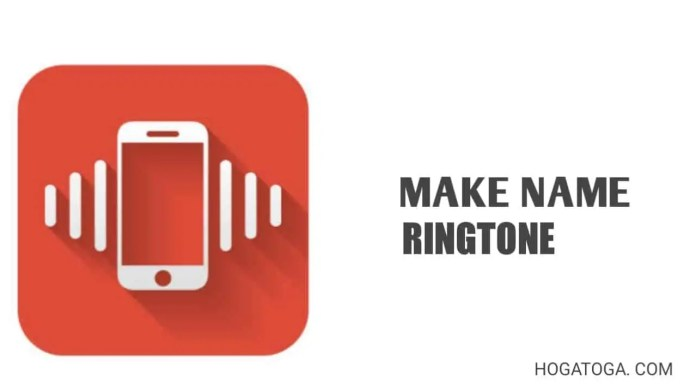 How can you make your name ringtone?