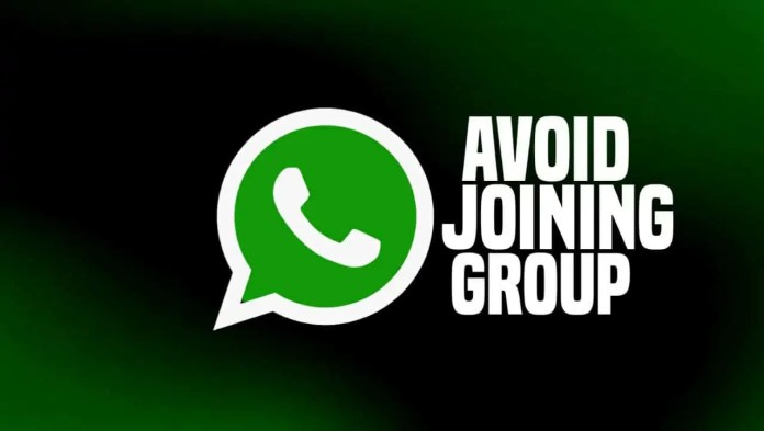Avoid Joining to WhatsApp Group