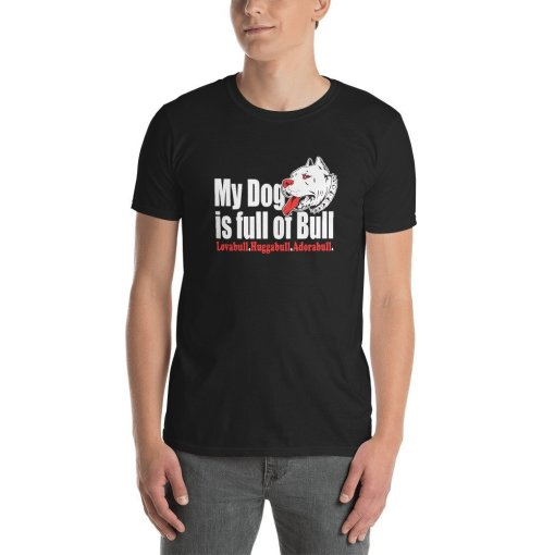 My Dog is Full of Bull mockup Front Mens Black