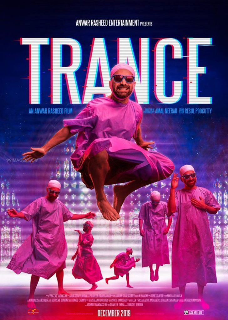 Trance Malayalam Movie Cast & Crew, Video Songs, Trailer, and Mp3 101