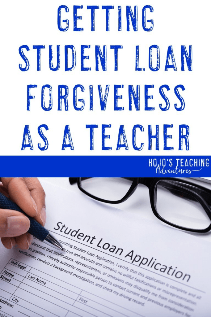 getting student loan forgiveness as a teacher