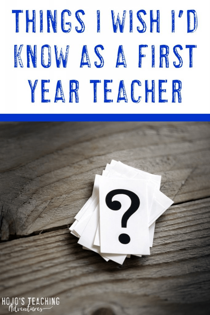 things i wish i'd known as a first year teacher