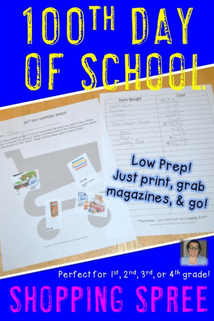 """Check out this 100th day of school low prep printable! If you teach 1st, 2nd, 3rd, or 4th grade - your students will love going on a $100 shopping spree! It's a great way for them to get some real-life buying experience in a no pressure way. Just print the sheets, put the """"concession stand"""" on the board, and have the students bring in flyers or magazines. They'll love it! $"""