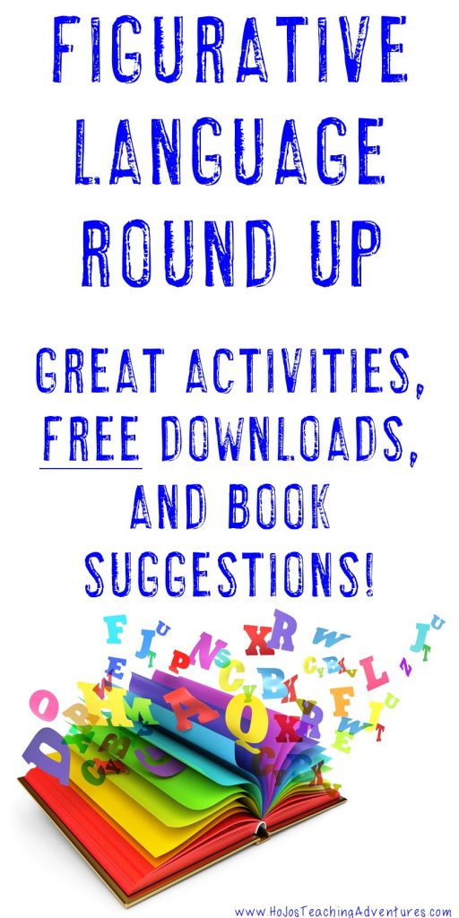 figurative language activities - ideas, free downloads, book suggestions, and more at this post