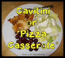 Easy Meals for Teachers - Cavatini Pizza Casserole