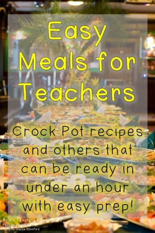 Easy Meals for Teachers